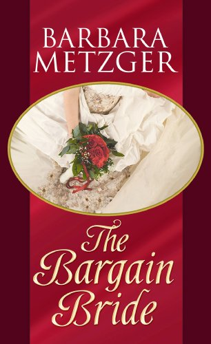 The Bargain Bride 9781602856967