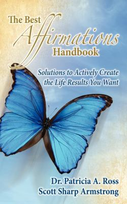 The Best Affirmations Handbook 9781600375552