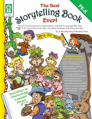 The Best Storytelling Book Ever!: Promote the Development of Early Literacy, Listening, and Language Skills Using