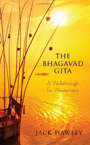 The Bhagavad Gita: A Walkthrough for Westerners 9781608680146