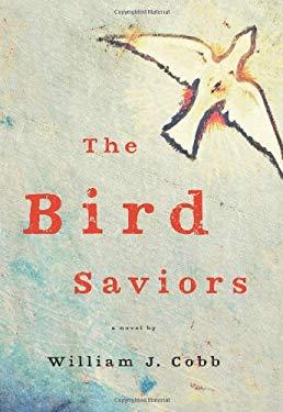 The Bird Saviors 9781609530709