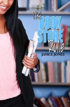 The Book Store Rule 9781601627520