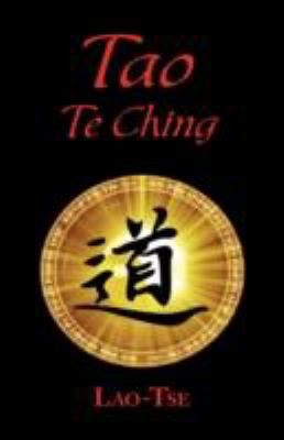 The Book of Tao: Tao Te Ching - The Tao and Its Characteristics (Laminated Hardcover) 9781604500998
