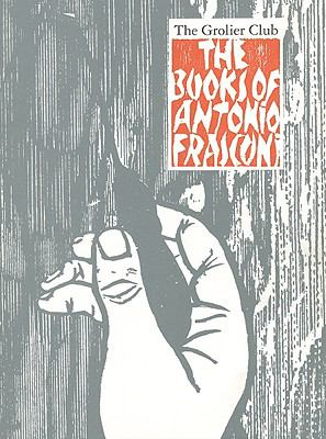 The Books of Antonio Frasconi: A Selection, 1945-1995 9781605830148