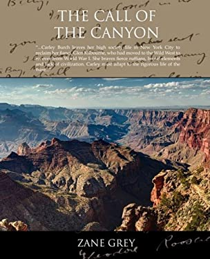 The Call of the Canyon 9781605972701