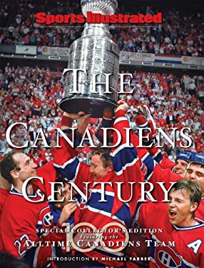 The Canadiens Century 9781603200707