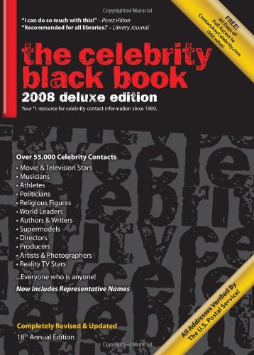 The Celebrity Black Book 2008: Over 55,000 Accurate Celebrity Addresses for Fans, Businesses & Nonprofits 9781604870022