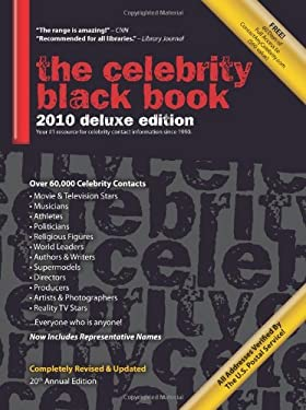 The Celebrity Black Book: Over 60,000+ Accurate Celebrity Addresses for Autographs, Charity Donations, Signed Memorabilia, Celebrity Endorsement 9781604870145