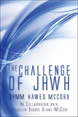The Challenge of Jhwh 9781604412505