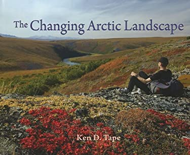 The Changing Arctic Landscape 9781602230804