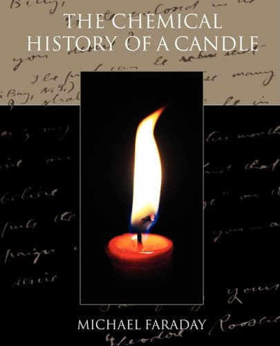 The Chemical History of a Candle 9781605978840
