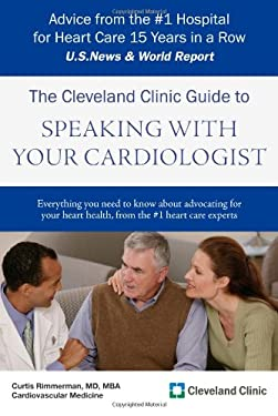 The Cleveland Clinic Guide to Speaking with Your Cardiologist 9781607144328