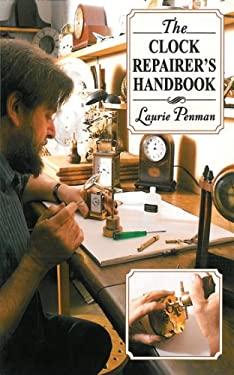 The Clock Repairer's Handbook 9781602399617