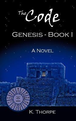 The Code: Genesis-Book 1 9781604026702