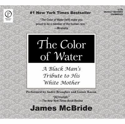 The Color of Water: A Black Man's Tribute to His White Mother 9781607474265