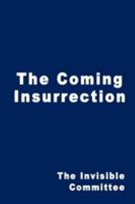 The Coming Insurrection 9781607962519