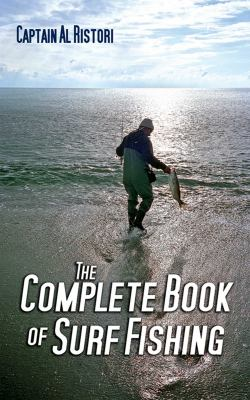 The Complete Book of Surf Fishing 9781602392472