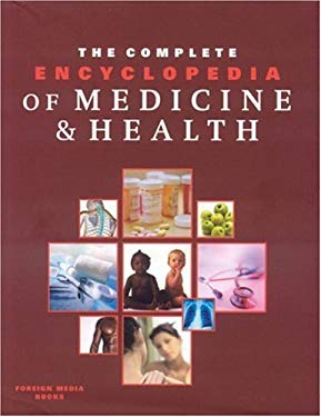 The Complete Encyclopedia of Medicine & Health 9781601360014