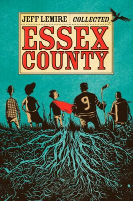 The Complete Essex County 9781603090384