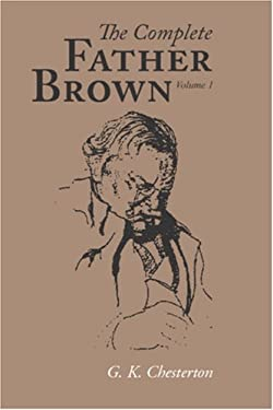 The Complete Father Brown Volume 1 9781600964442