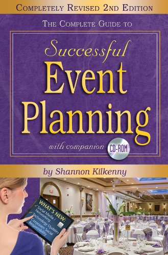 The Complete Guide to Successful Event Planning [With CDROM] 9781601386991