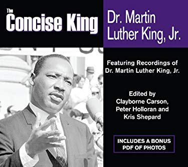 The Concise King: Dr. Martin Luther King, Jr. 9781600248740