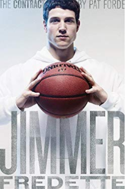 The Contract: The Journey of Jimmer Fredette from the Playground to the Pros 9781609071400