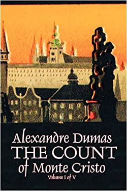 The Count of Monte Cristo, Volume I (of V) 9781606643334