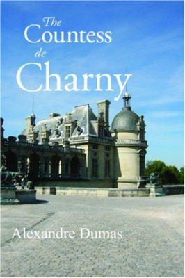 The Countess de Charny 9781600961281