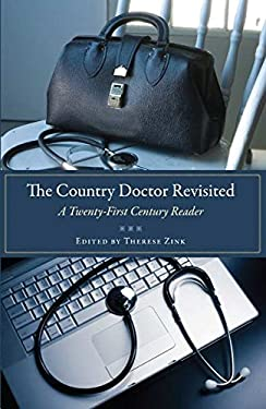 The Country Doctor Revisited: A Twenty-First Century Reader 9781606350614