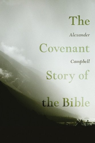The Covenant Story of the Bible 9781606088623