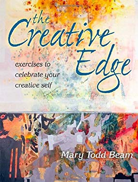 The Creative Edge: Exercises to Celebrate Your Creative Self 9781600611117