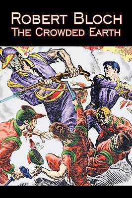 The Crowded Earth 9781606646489
