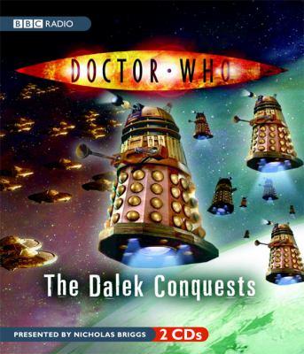 The Dalek Conquests 9781602833135