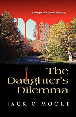 The Daughter's Dilemma 9781609104184