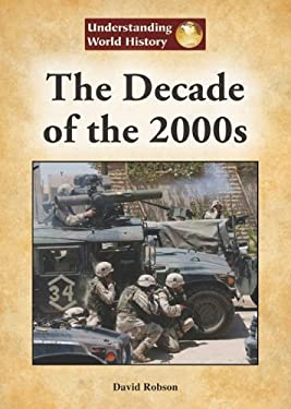 The Decade of the 2000s 9781601521873