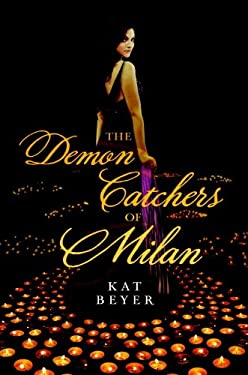 The Demon Catchers of Milan 9781606843147