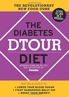 The Diabetes Dtour Diet: The Revolutionary New Food Cure 9781605298429