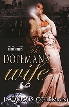 The Dopeman's Wife 9781601621597