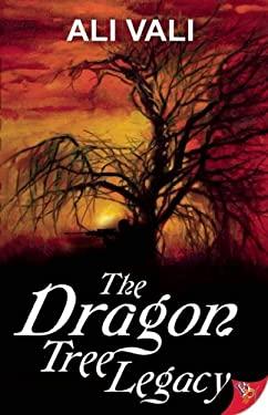 The Dragon Tree Legacy 9781602827653