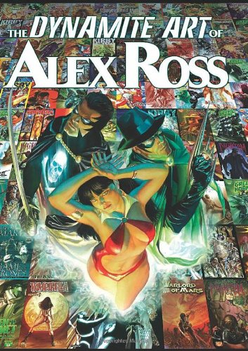 The Dynamite Art of Alex Ross 9781606902448
