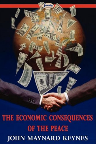 The Economic Consequences of the Peace 9781604506419