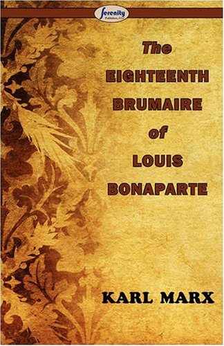 The Eighteenth Brumaire of Louis Bonaparte 9781604505887