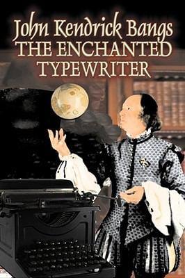 The Enchanted Typewriter 9781606641385