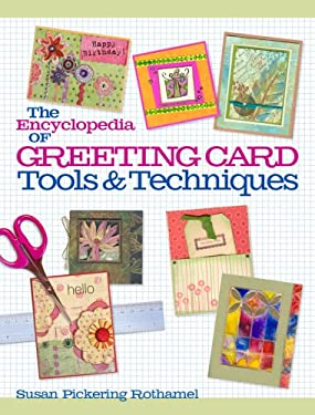 The Encyclopedia of Greeting Card Tools & Techniques 9781600590290