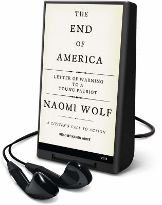 The End of America: Letter of Warning to a Young Patriot: A Citizen's Call to Action [With Headphones] 9781605148625