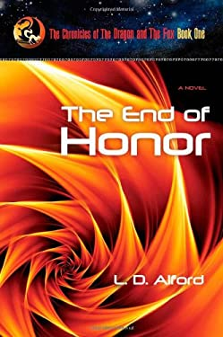 The End of Honor 9781602900141
