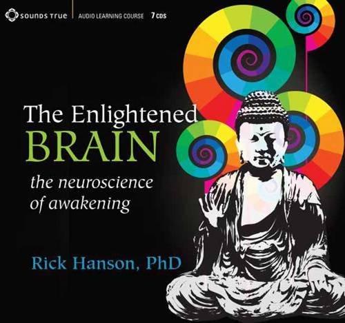 The Enlightened Brain: The Neuroscience of Awakening 9781604074536
