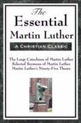 The Essential Martin Luther 9781604593464