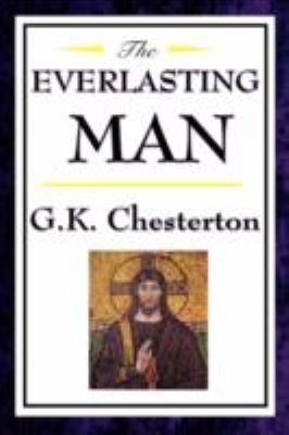 The Everlasting Man 9781604592474